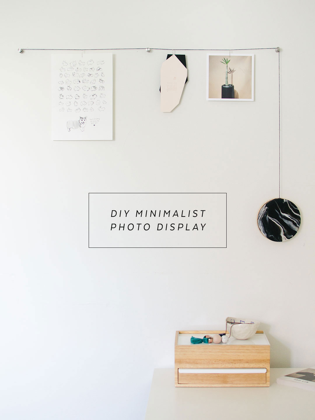 Diy minimalist hanging photo display the sweet beast for Minimalist wall
