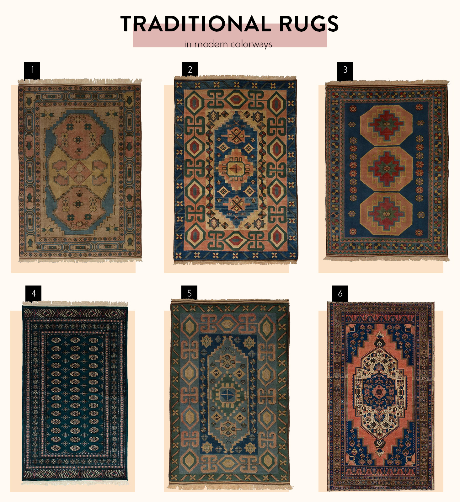 6 Traditional Rugs in Modern Colors